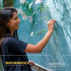 MATHEMATICS UNDERGRADUATE STUDY 2020/2021 - THE UNIVERSITY OF WARWICK