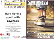 Transitioning youth with psychosis - Institut de psychiatrie GDR 3557 Pr MO ...