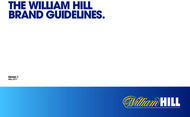 THE William Hill Brand GUidElinES.